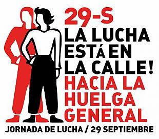 29S: La lucha está en la calle. Hacia la Huelga General. España