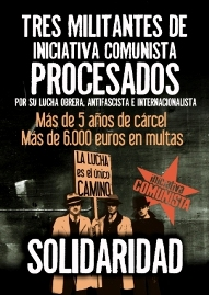 Tres Militantes de Iniciativa Comunista Procesados ¡Solidaridad! Procesados